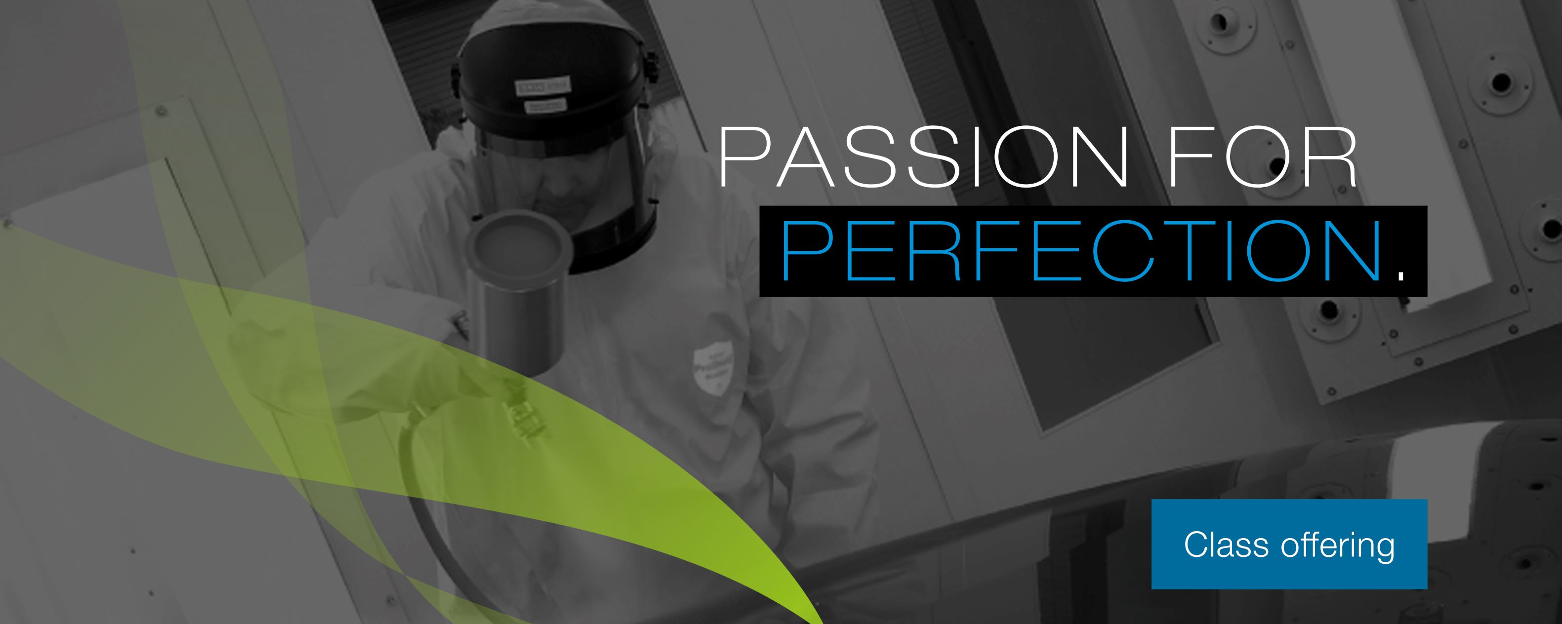 Passion for perfection - Class offering
